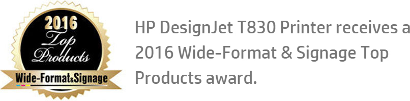 HP DesignJet T830 printer receives a 2016 Wide-Format & Signage Top Products award